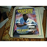 Working the Plate: The Eric Gregg Story