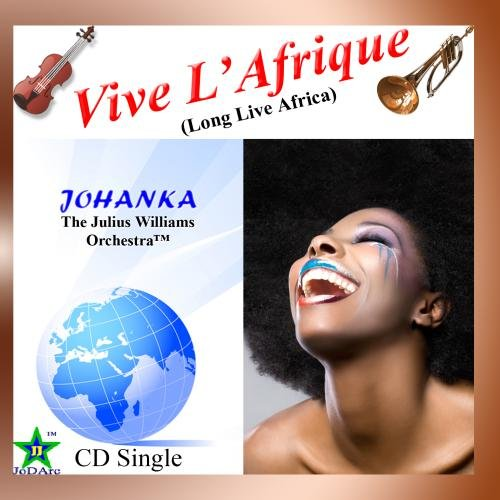 Vive L'Afrique (Long Live Africa) [CD Single] by JoDArc Music(tm)