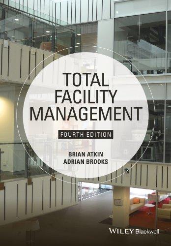 Total Facility Management (Facilities Management Best Practices)