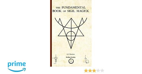 Amazon com: The Fundamental Book of Sigil Magick
