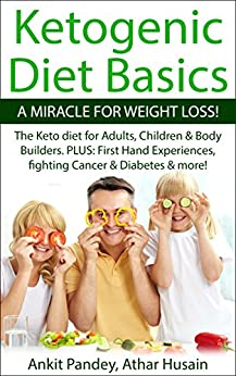 Ketogenic Diet Basics Miracle Weight ebook