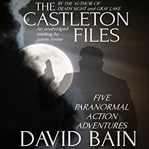 The Castleton Files: Five Adventures Audiobook