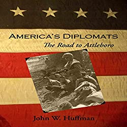 America's Diplomats: The Road to Attleboro