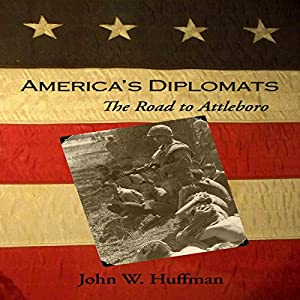America's Diplomats: The Road to Attleboro Audiobook