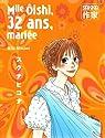 Mlle Oishi, Tome 4 : 32 ans, mariée par Minami