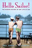Hello Sailor!: The hidden history of gay life at sea