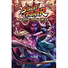 Street Fighter Unlimited Vol.1: Path of the Warrior