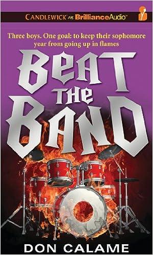 Amazon Beat The Band 9781441814951 Don Calame Nick Podehl