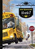 Ghost Detectors Book 8: Honk!