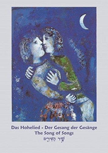 Das Hohelied Salomos - Gesang der Gesänge - Song of Songs - Schir ha-Schirim: Dreisprachige Ausgabe