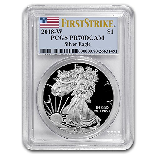 2018 W Proof Silver American Eagle PR-70 PCGS (First Strike) Silver PF70 PCGS
