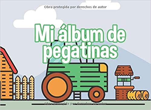 Mi álbum de pegatinas: Un gran folleto de pegatinas para ...