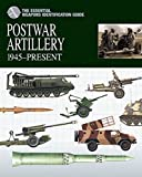 Postwar Artillery 1945-Present (Essential Identification Guide)