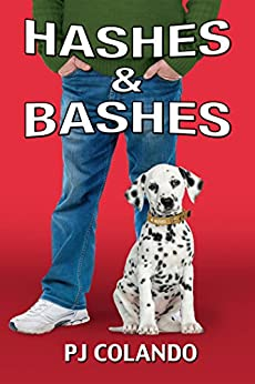 Hashes & Bashes by [Colando, PJ]