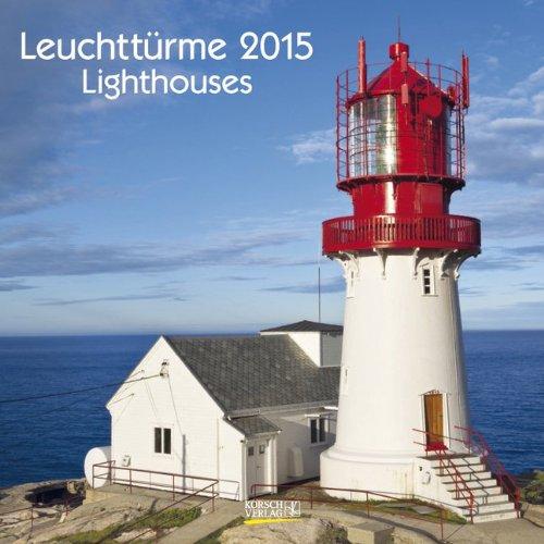 Leuchttürme 2015: Broschürenkalender mit Ferienterminen