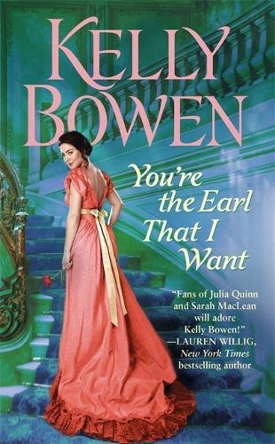 book cover of You\'re the Earl That I Want