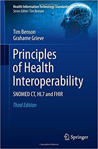 Read online Principles of Health Interoperability: SNOMED CT, HL7 and FHIR (Health Information Technology Standards) PDF, azw (Kindle)