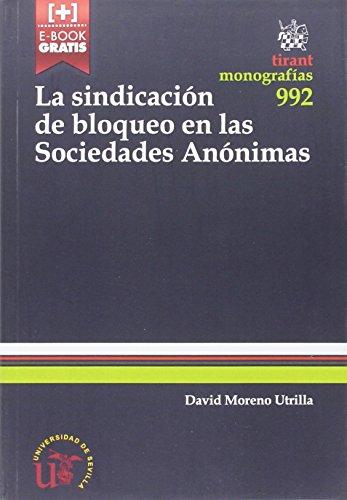 Descargar Libro La Sindicación De Bloqueo En Las Sociedades Anónimas David Moreno Utrilla