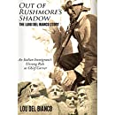 Out of Rushmore's Shadow: The Luigi del Bianco Story - An Italian Immigrant's Unsung Role as Chief Carver