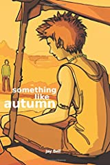 Something Like Autumn (Volume 2) Paperback