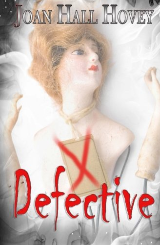 Book: Defective (A Novella) by Joan Hall Hovey