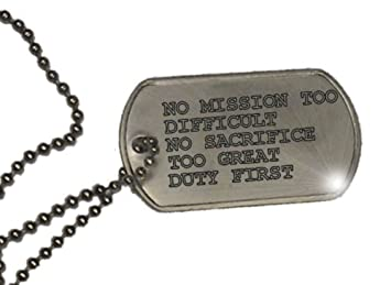 NO MISSION TOO DIFFICULT NO SACRIFICE TOO GREAT DUTY FIRST - Inspirational  Dog Tag Necklace 287e83ef0