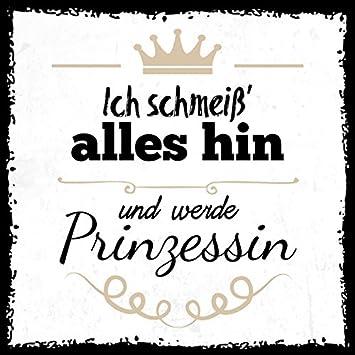 How About Tee Schmeiss Alles Hin Und Werde Prinzessin