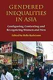Gendered Inequalities in Asia, Helle Rydstrom, 8776940470