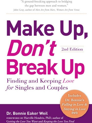 Make up dont break up finding and keeping love for singles and make up dont break up finding and keeping love for singles and fandeluxe Image collections
