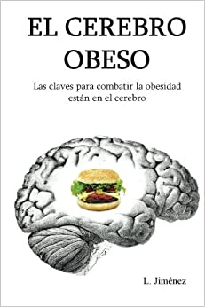 El Cerebro Obeso por Luis Jimenez epub