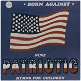 Patriotic Battle Hymns by BORN AGAINST