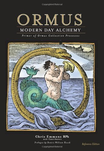 Ormus Modern Day Alchemy: Primer of Ormus Collection Processes Reference Edition by Chris Emmons ()