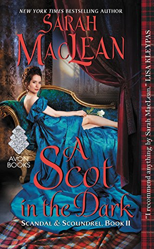 A Scot in the Dark: Scandal & Scoundrel, Book II