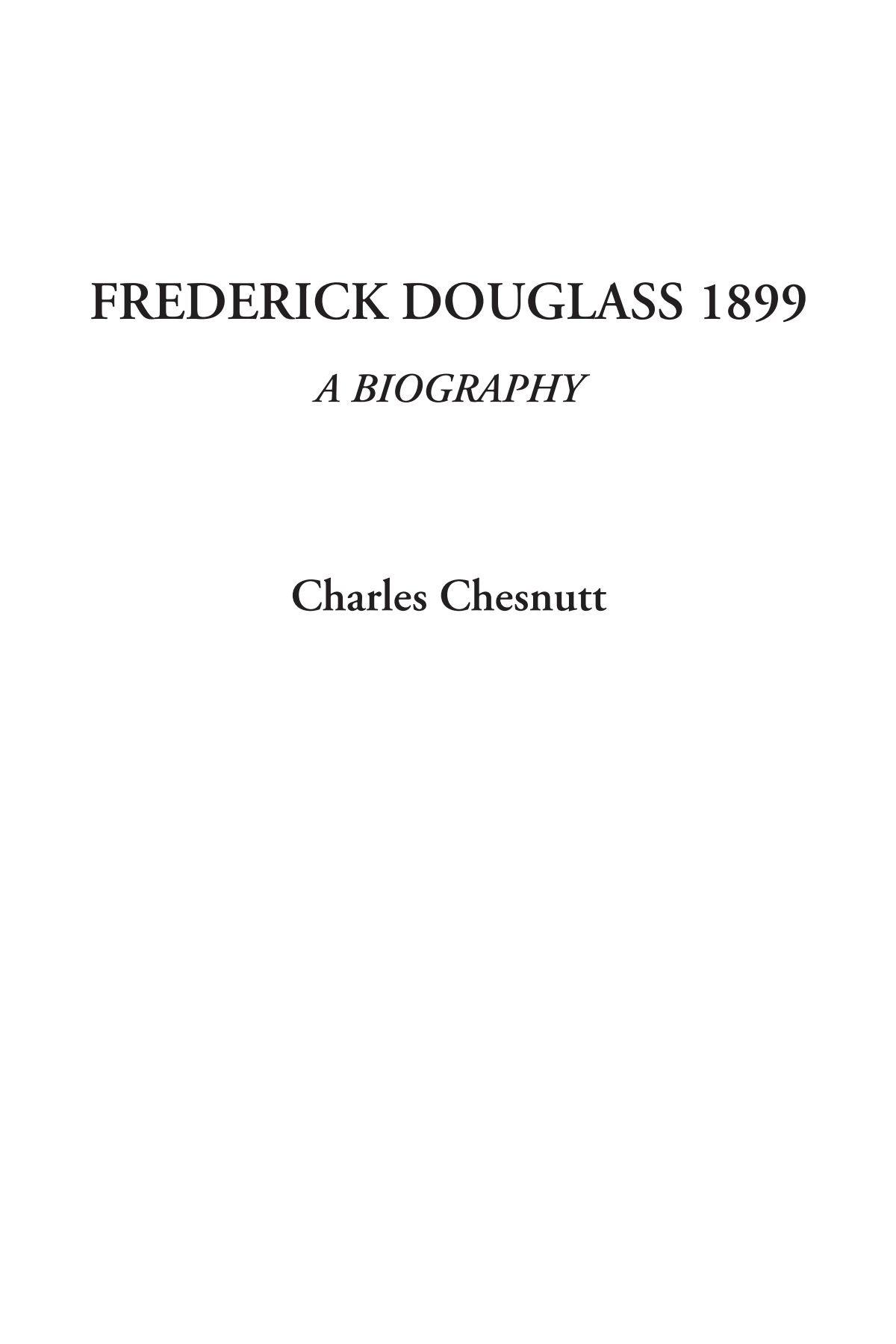 Read Online Frederick Douglass 1899 (A Biography) PDF