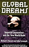 Global Dreams, Richard J. Barnet, 0684800276