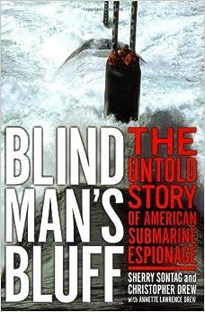//BETTER\\ Blind Man's Bluff: The Untold Story Of American Submarine Espionage. caliza DENSIDAD largas Rewards nombre Visual