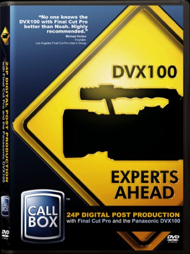 Call Box: 24p Digital Post Production with Final Cut Pro and the DVX100
