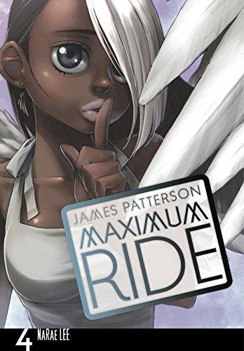 Maximum Ride: The Manga, Vol. 4 (Maximum Ride: The Manga Serial)
