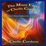 The Many Faces of Chelle Cordero | Chelle Cordero
