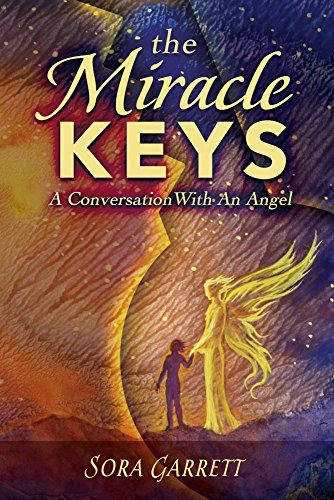 The Miracle Keys: Unlocking the Mysteries to a Generously Happy Life (English Edition)