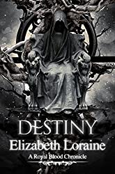 Destiny - book 8 (Royal Blood Chronicles)