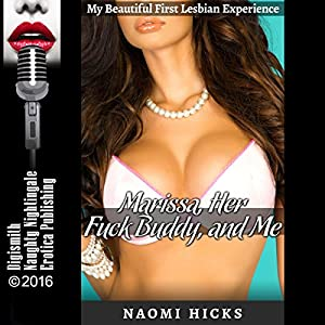 Marissa, Her F--k Buddy, and Me Audiobook
