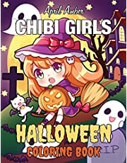 Chibi Girls Halloween Coloring Book: For Kids and Adults with Candy Cute Anime Kawaii Girls Set In Fun Spooky Halloween Manga Scenes