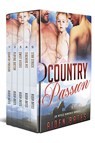Country Passion: An Mpreg Romance Bundle (Aiden's Collection Book 1)