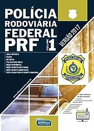Policia Rodoviária Federal - Volume I