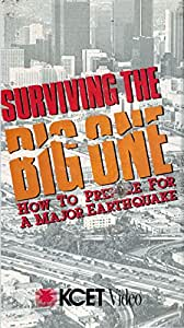 Surviving the Big One: How to Prepare for a Major Earthquake [VHS]