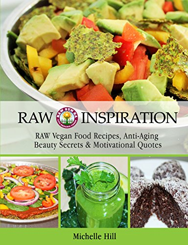Amazon raw inspiration raw vegan recipes beauty secrets raw inspiration raw vegan recipes beauty secrets nutritional healing motivational quotes by forumfinder Gallery