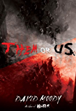 Them or Us: A Novel (Hater series Book 3)