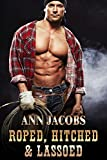 Roped, Hitched & Lassoed: A Three Book Box Set