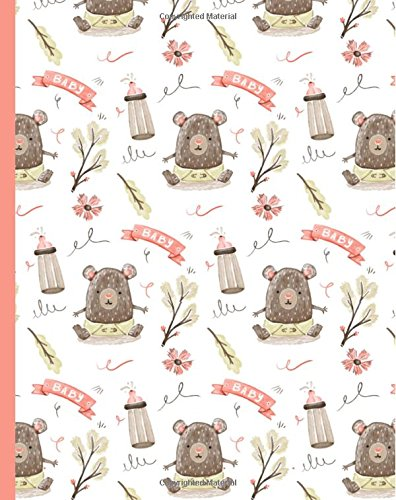 Baby Bear 8x10 Lined Blank Notebook Journal 200 Pages: Pregnancy Newborn Themed Composition Diary pdf epub